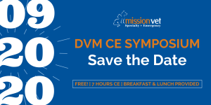 Save the Date September 20, 2020 for MissionVet DVM CE Symposium